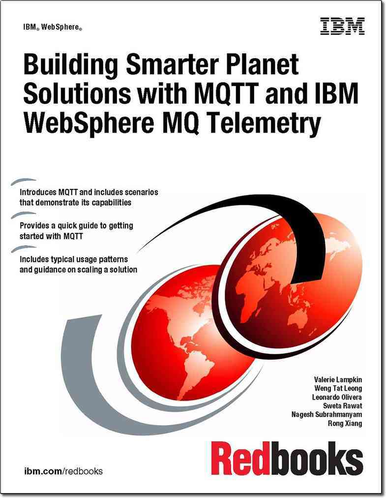 Building Smarter Planet Solutions With Mqtt and IBM Websphere Mq Telemetry By Ibn Redbooks